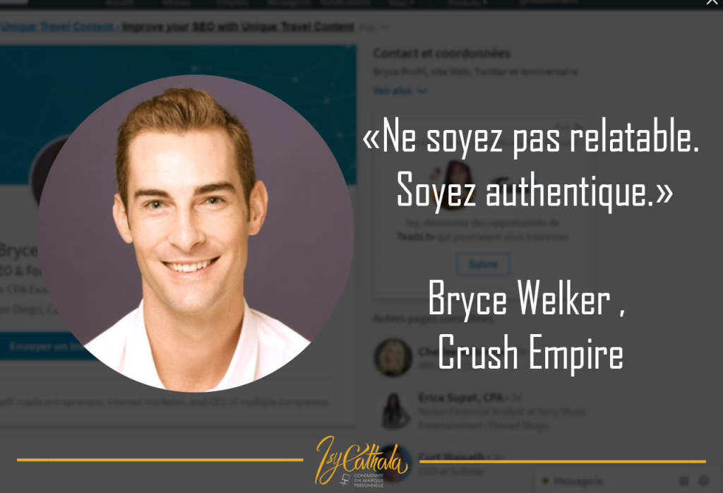 #isycathala personal branding citation 1 BRICE WELKER CRUSH EMPIRE