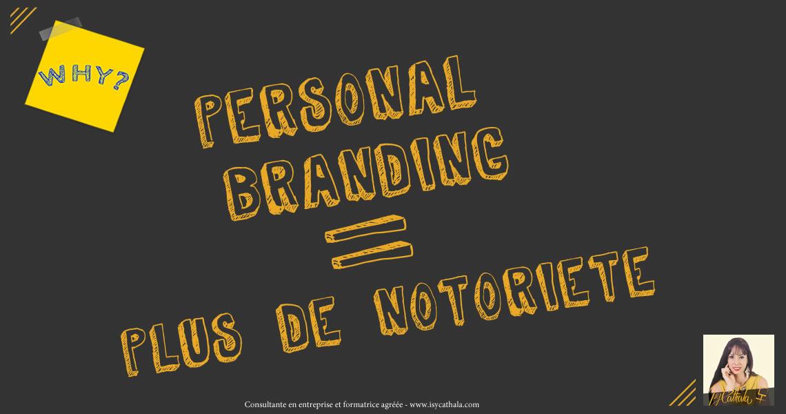 Personal branding égal plus de notoriété - Isy Cathala