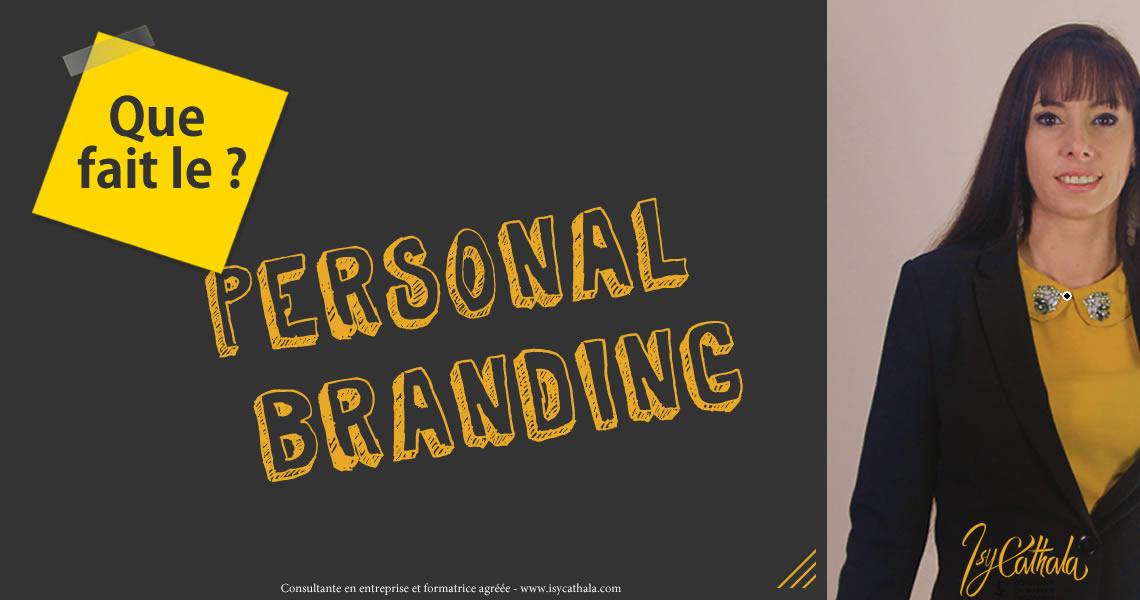 Personal branding, que fait-il pour votre entreprise?