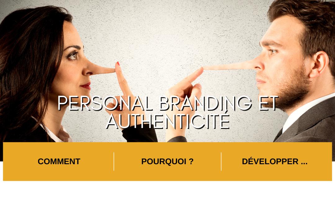 Personal branding et  Authenticité