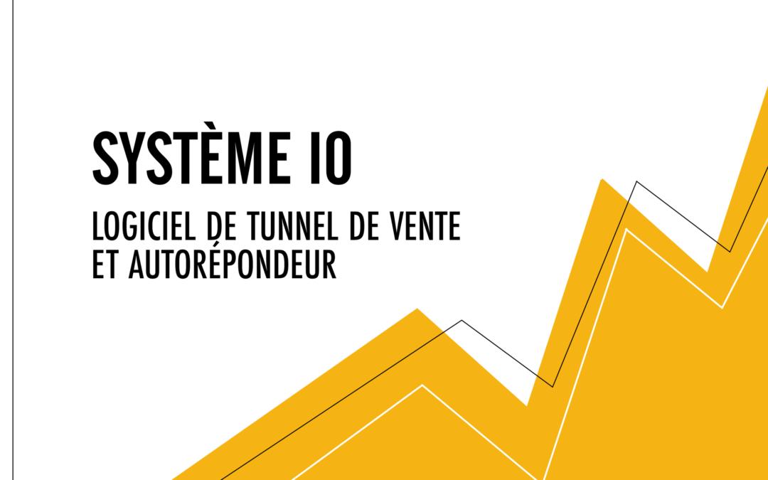 Système IO : Logiciel de tunnel de vente et autorépondeur